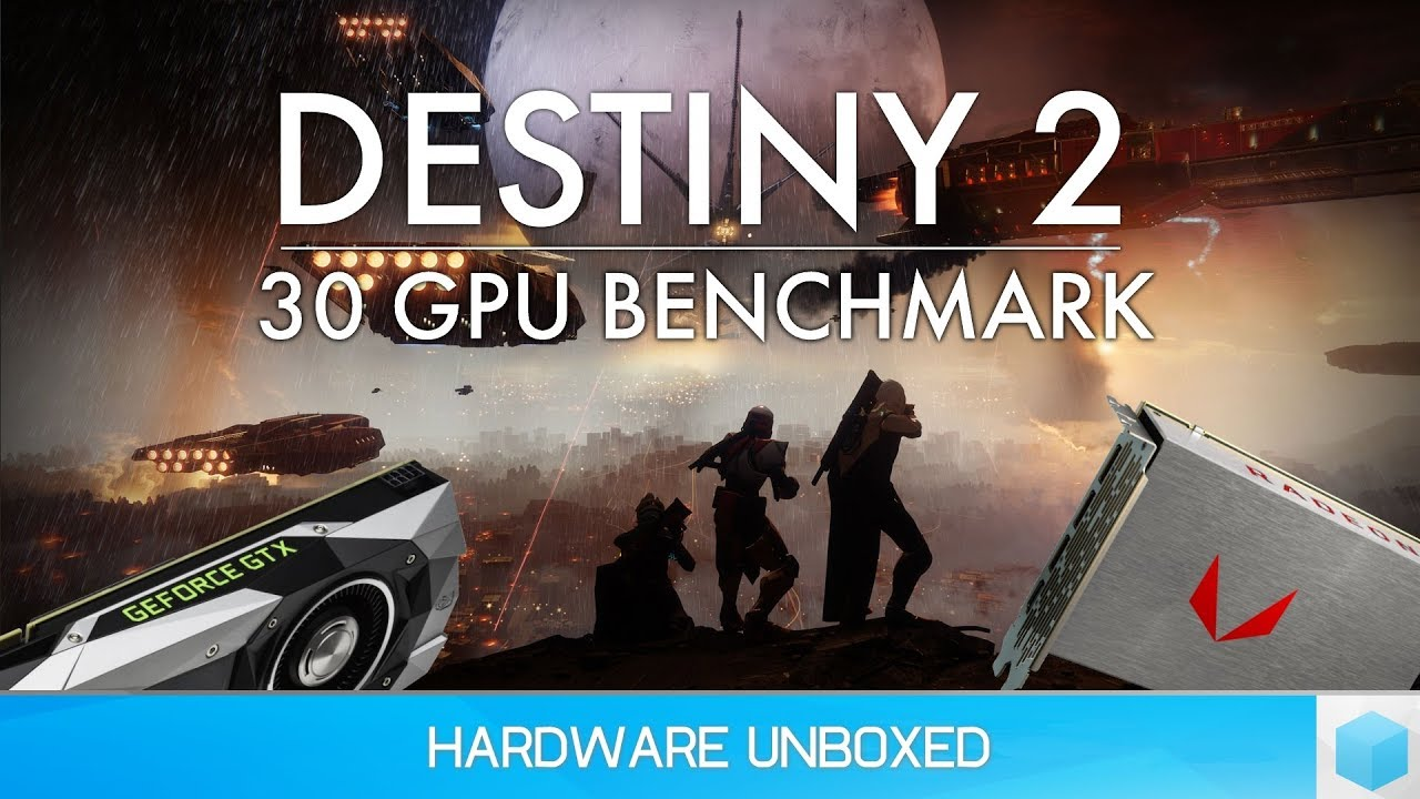 Destiny 2 Benchmark: 30 GPUs Tested @ 1080p, 1440p & 4K