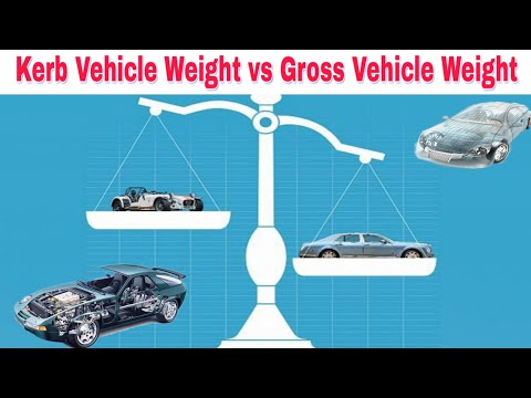 What Is Vehicle Kerb (Curb) Weight And Gross Weight?   Hindi