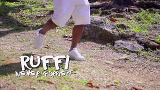 Ruffi - Never Forget [Official Music Video]