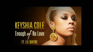 Keyshia Cole feat Lil Wayne - Enough Of No Love [Full Version] HQ (2012) + Free Download link