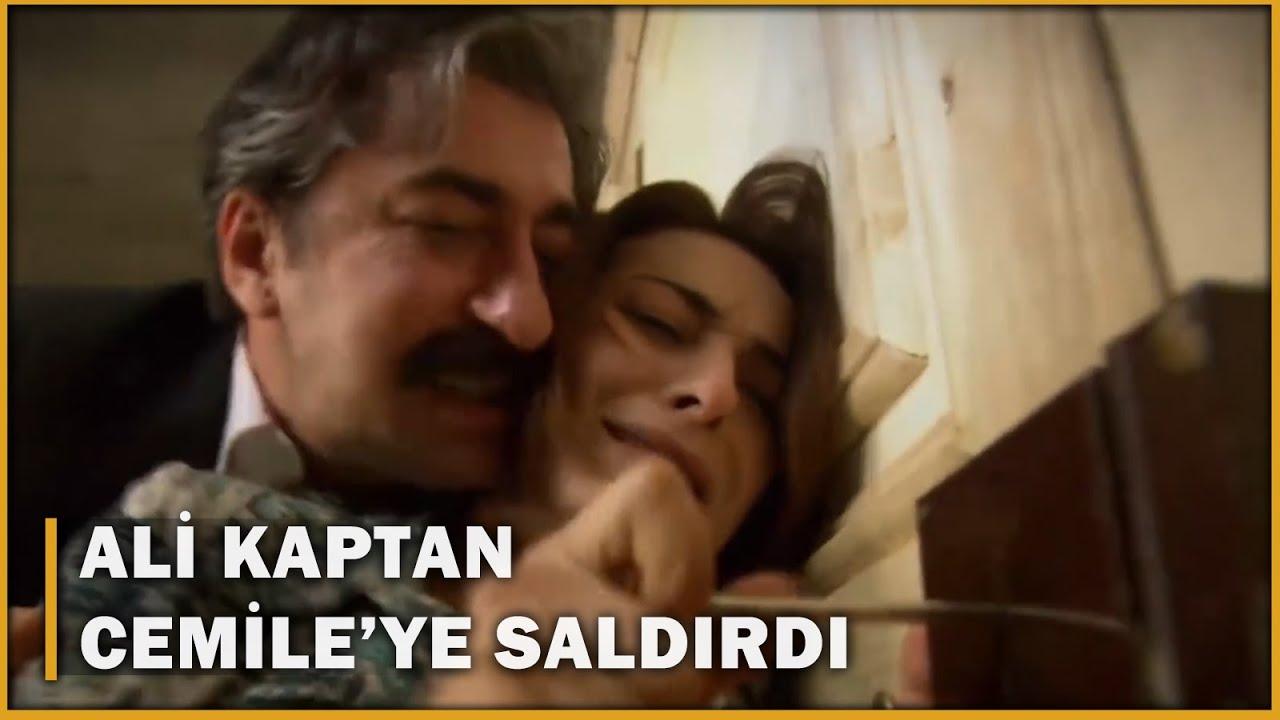 Ali Kaptan, Cemile'ye Saldırdı! - Öyle Bir Geçer Zaman Ki 29.Bölüm