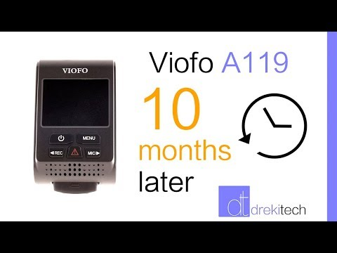 The Viofo A119 After 10 Months of Ownership