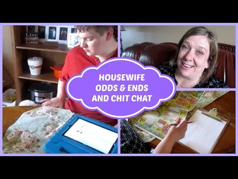 Housewife Odds & Ends and Chit Chat