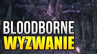 Bloodborne | Wyzwanie bez levelowania - Mamka Mergo