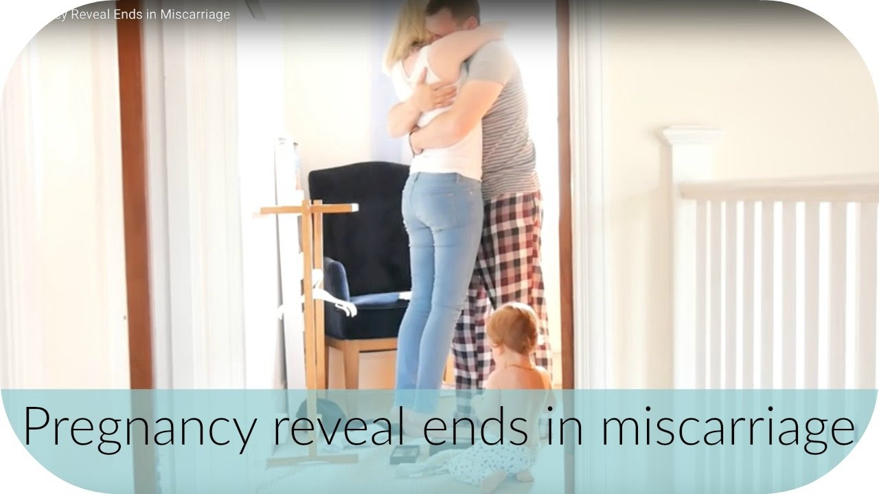 Dad Pregnancy Reveal Ends in Miscarriage