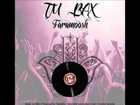 TM Bax -- Faramoosh