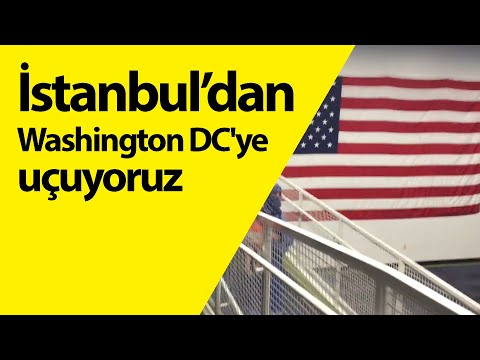 Istanbul Havalimanı'nı geziyoruz, Washington DC'ye uçuyoruz