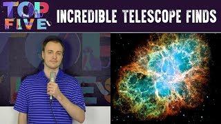 Top 5 Incredible Telescope Finds