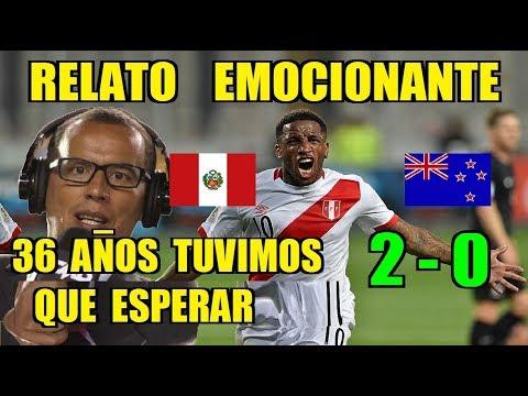 Perú (2 - 0) Nueva Zelanda - Narración de Daniel Peredo || Repechaje Mundial Rusia 2018