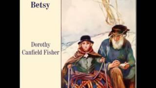 Understood Betsy (FULL Audiobook) - part 2