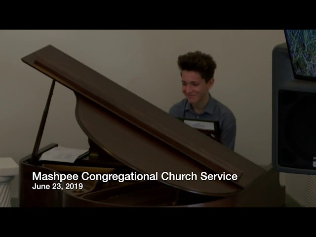 Mashpee Cong Church Service 06 30 19