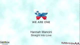Eurovision 2013 | Slovenia: Hannah Mancini - Straight Into Love | Lyrics