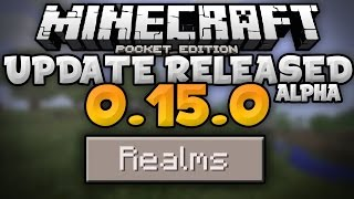 0.15.0 ALPHA UPDATE RELEASED!!! - MCPE Realms Showcase & Tutorial - Minecraft PE (Pocket Edition)