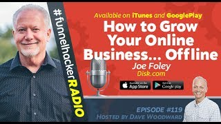 Joe Foley, How to Grow Your Online Business… Offline