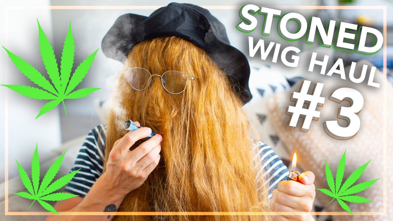 Trying on Wigs While High (Wig Haul #3)