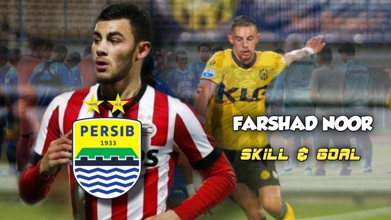 Persib Bandung Resmi Rekrut Pemain Baru Farshad Noor