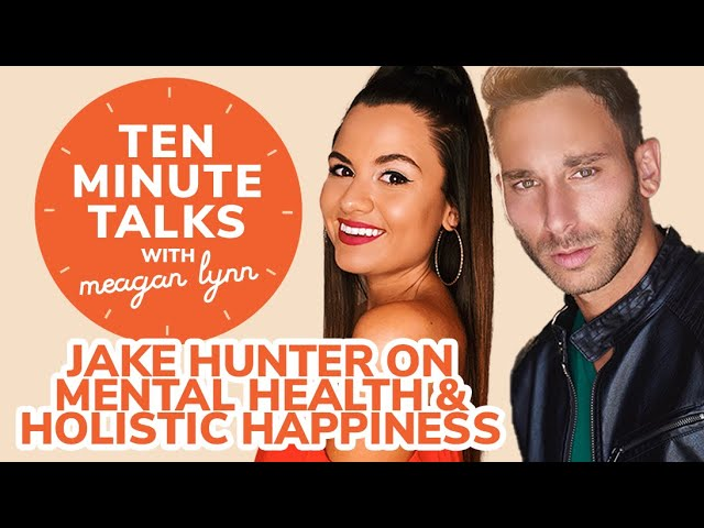 Emmy-Winner Jake Hunter on Mental Health and Finding Holistic Happiness