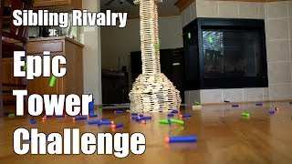 Sibling Rivalry | Epic Tower Challenge