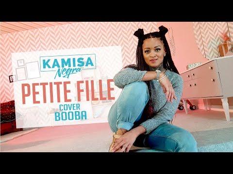 Kamisa Negra - Petite Fille [Cover Booba]
