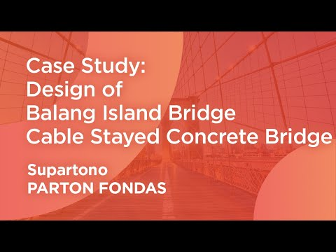 Design of Balang Island Bridge: Cable Stayed Concrete Bridge - midas Civil