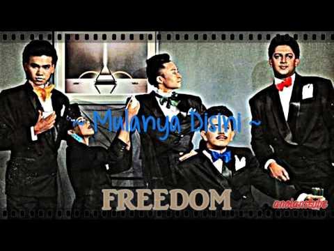 FREEDOM - Mulanya Disini