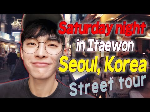 Korea Trip 2017 // Seoul & Itaewon Night tour // 이태원 토요일밤 투어