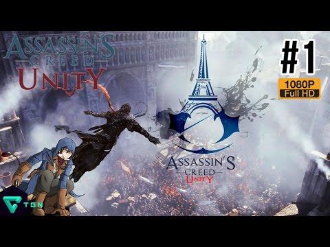 Assassin's Creed Unity[Pt1]: เปิดศักราชฆ่า กลางมหาสงครามปฏิวัติ