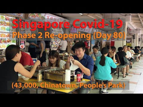 singapore-covid--19-phase-2-re-opening-(chinatown-&-people's-park)