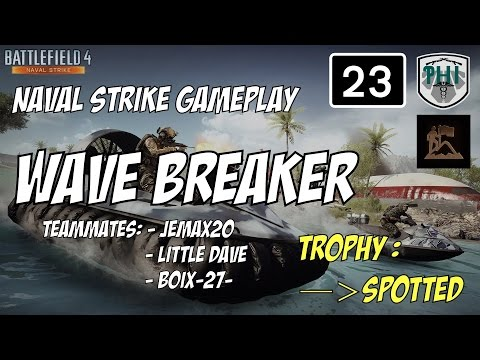 Battlefield 4: Wave Breaker (Naval Strike Map).Spotted Trophy.  Tactical Gameplay. HD