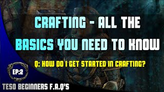 The Elder Scrolls Online Beginners Guide To Crafting Ep:2