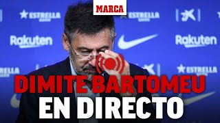 Josep Maria Bartomeu dimite como presidente del Barcelona  I RUEDA DE PRENSA EN DIRECTO