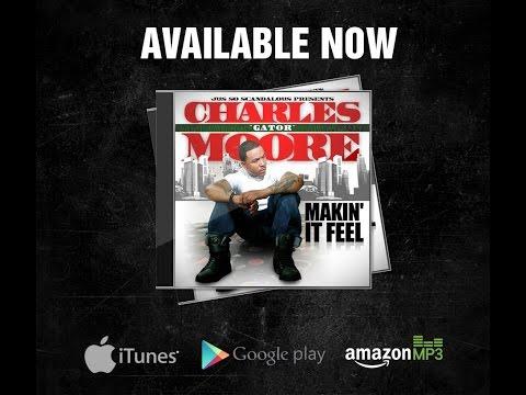 """Makin It Feel"" (CHARLES ""GATOR"" MOORE) Video Audition Dir By Calhoun"