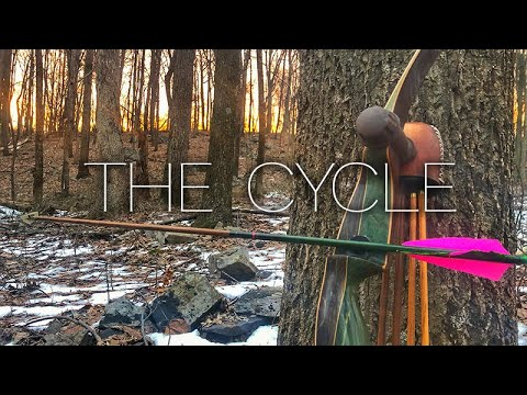 The Cycle - A Traditional Bowhunting Film