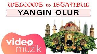 Welcome To İstanbul - Karanfil Oylum Oylum (Official Lyric Video)