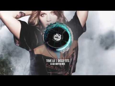 tove-lo-disco-tits-u-go-boy-remix-pro-motion-the-brad-lebeau-company