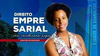 [SS GUARULHOS] Correção da Prova de Direito Empresarial com Vandinara Lopes