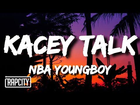 YoungBoy Never Broke Again – Kacey talk (Lyrics)