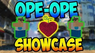 [OPL] OPE OPE FRUIT SHOWCASE | ROBLOX ONE PIECE LEGENDARY| ONE PIECE GAME | AXIORE