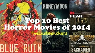 Top 10 Best Horror Movies of 2014