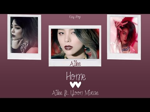 Ailee  Home ft Yoon Mirae Color Coded HanRomEng Lyrics