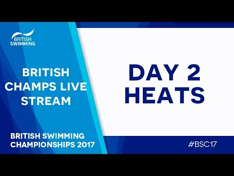 British Swimming Championships 2017 - Day 2 Heats