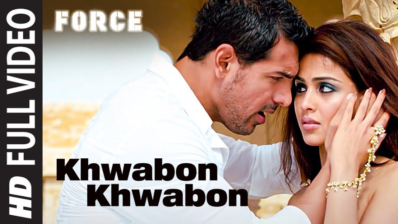 "Download ""Khwabon Khwabon"" Force Full song   Feat. John Abraham, Genelia D'souza"