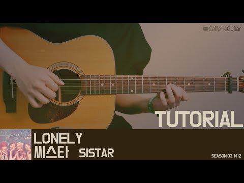 [TUTORIAL] LONELY - 씨스타 SISTAR | Guitar Cover, Lesson, Chord, Tab