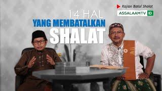 Kajian Fathul Mu'in-Batal Shalat (EDISI SUNDA-Eps.3)KH. Asep Saefullah&KH. Jamaludin [Assalaam TVID]