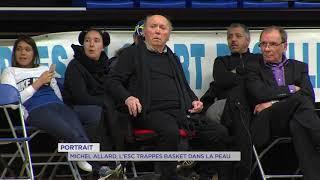 Portrait : Michel Allard, l'ESC Trappes Basket dans la peau