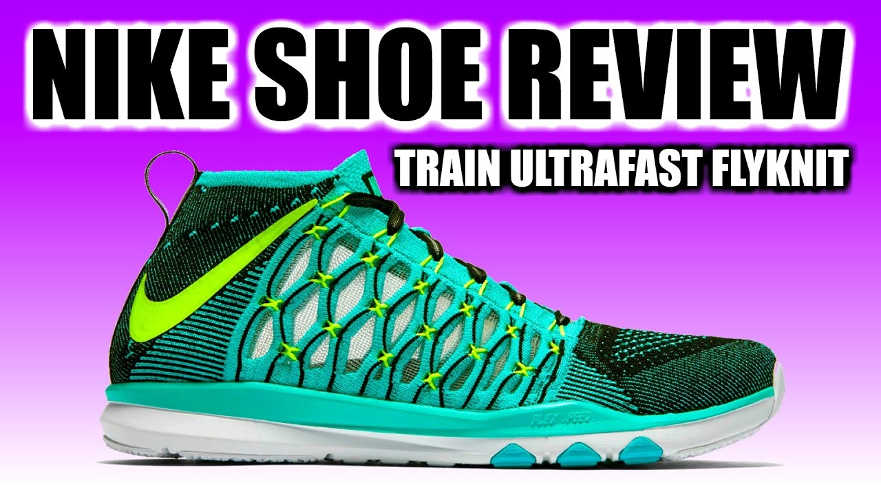 8ff265b6f047 NIKE TRAIN ULTRAFAST FLYKNIT REVIEW