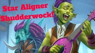Star Aligner Shudderwock! Boisterous Bard Combo! [Hearthstone Game of the Day]