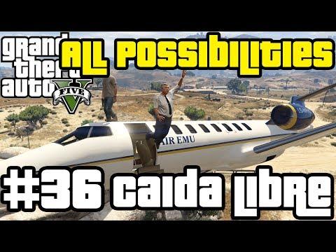 GTA V - Caida Libre (All Possibilities)