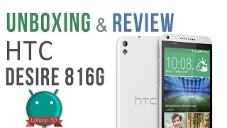 New HTC Desire 816G Unboxing and Review 2015