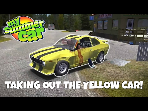 TAKING OUT THE YELLOW CAR! -My Summer Car Update Gameplay - EP  18